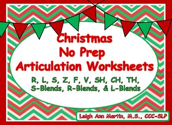 Christmas Friends NO PREP Articulation Worksheets *R,S,Z,L,F,V,SH,CH,TH,Blends*