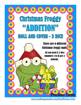 "Christmas Froggy ""Addition"" Roll and Cover - 3 Dice"