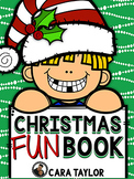 Christmas Fun Book ~ Interactive Activies, Games, and Writ