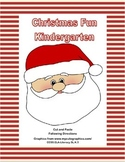 Christmas Fun For Kindergarten Following Directions Cut and Paste