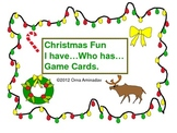 Christmas Fun I have...Who Has? Game Cards