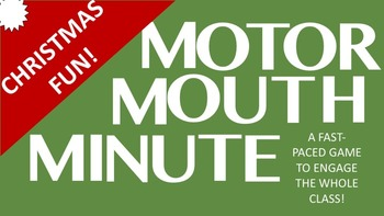 Christmas Fun!  Motor Mouth Minute Game