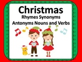 Christmas Fun:  Rhymes, Synonyms, Antonyms, Nouns and Verbs