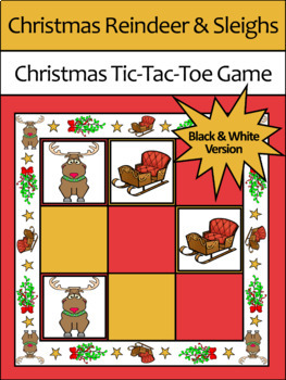 Christmas Game Activities: Reindeer & Sleighs Tic-Tac-Toe Game Activity - B/W