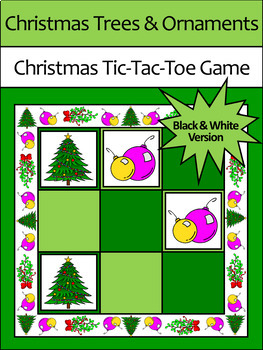 Christmas Game Activities: Trees & Ornaments Tic-Tac-Toe Game Activity - B/W