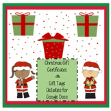 Christmas Gift Certificates & Gift Tags - Google Docs Activities