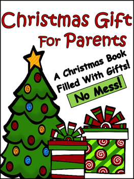 Christmas Gifts For Parents.Christmas Gifts For Parents Worksheets Teachers Pay Teachers