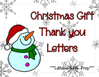 Christmas Gift Thank You Letters By Edwitheyler Tpt