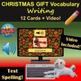 Christmas Gift Vocabulary Writing   Boom Cards   Video   E