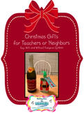 FREEBIE- Christmas Gifts for Teachers or Neighbors- Label and Tag
