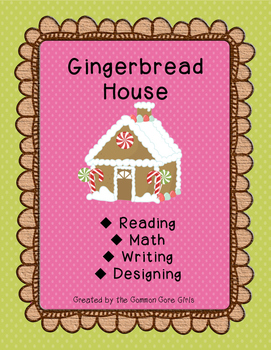 Christmas Gingerbread House Project: Reading, Writing, Math, Designing