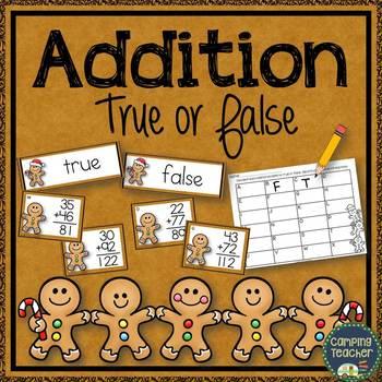 Christmas Gingerbread Men True False Addition Math Center