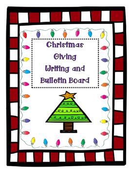 Christmas Giving Writing Activity and Bulletin Board Idea