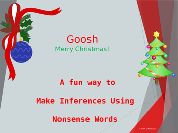 Christmas Goosh - Making Inferences & Using Context Clues