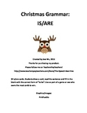 Christmas Grammar: IS/ARE