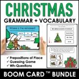 Christmas Grammar & Vocabulary  Boom Card Bundle   Preposi