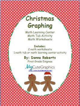 Christmas  Graphing  Math Learning Center Math Tub Activity  Math Worksheets