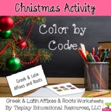 Christmas Greek and Latin Affixes and Roots Color by Code