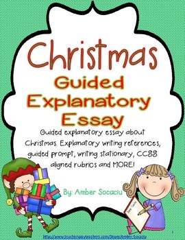 Christmas Guided Expository Essay For December With Ela Ccss By  Christmas Guided Expository Essay For December With Ela Ccss