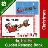 Christmas Guided Reading Book Level D, Ho, Ho, Ho