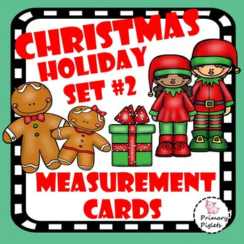 Math Center Christmas HOLIDAY SET #2 Measurement