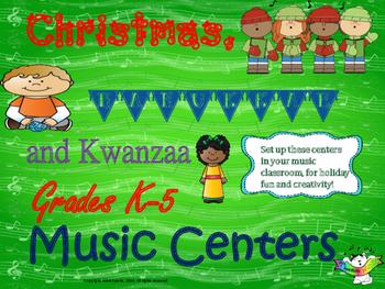 Christmas, Hanukkah, and Kwanzaa, Grades K-5, Music Centers!