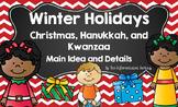 Christmas, Hanukkah, and Kwanzaa Main Idea and Details