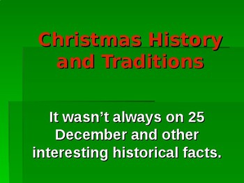 Christmas History and Traditions