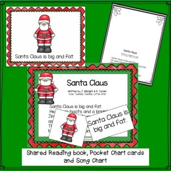 Christmas Song: Santa Claus  Singable with Literacy and Math Activities