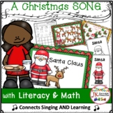 Christmas Song: Santa Claus  Singable with Literacy and Ma