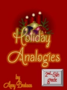 Christmas & Holiday Analogies -Vocabulary & Critical Think