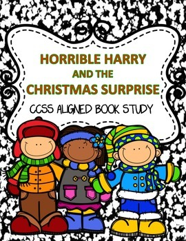Christmas - Holiday Book Study: CCSS Horrible Harry & The