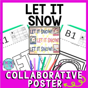 Christmas - Holiday Collaborative Poster!  Let it Snow Team Work Activity