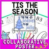 Christmas - Holiday Collaborative Poster!  Tis the Season - Team Work Activity