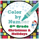 6th Grade Christmas Holiday Color by Number Math