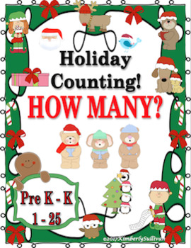 Christmas Holiday Counting!  How Many?   Pre  K  - K   Task Cards    1 - 25