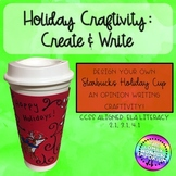 #ringin2018 Christmas Holiday Craftivity - Create a Holiday Cup Opinion Writing
