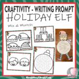 Christmas Holiday Craftivity Elf Writing Prompt