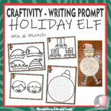 Christmas Holiday Craftivity Elf Writing Prompt