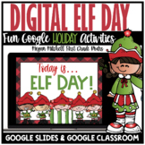 Christmas Holiday Digital Elf Day Activities | Distance Le