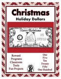 Christmas Holiday Dollars - Teach Money, Use for Rewards, Support Centers & More