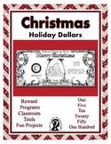 Christmas Holiday Dollars - Teach Money, Use for Rewards,
