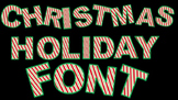 Christmas Holiday Font