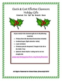 Christmas Holiday Gifts for Students! Quick and Easy!