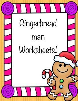Christmas Holiday Gingerbread Man (3 worksheets and writing page)