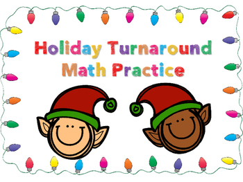 Christmas Holiday Math Turnaround Practice