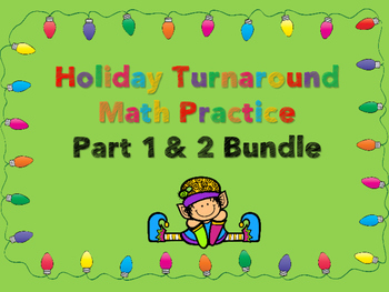 Christmas Holiday Math Turnaround Practice Bundle - Part 1 & 2