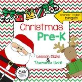Christmas Holiday Pre-K Thematic Unit & Lesson Plans - Spanish English Bilingual