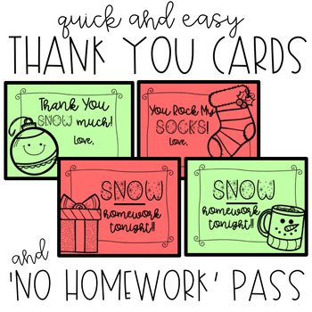 Christmas Holiday THANK YOU cards and NO HOMEWORK Pass - Easy Class Gifts