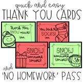 Christmas Holiday THANK YOU cards and NO HOMEWORK Pass - E